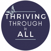 Thriving through it all logo simple